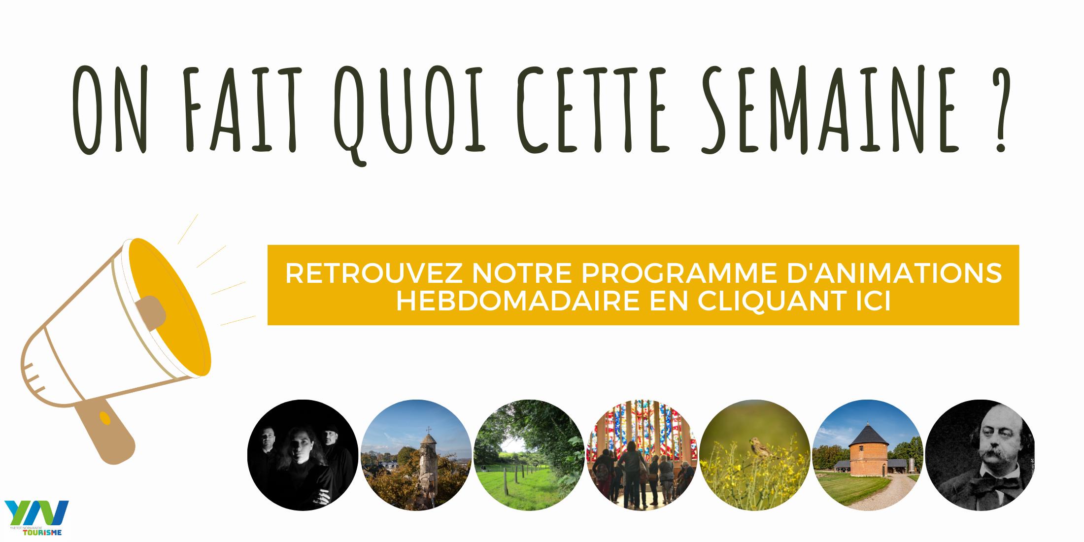 Retrouvez le programme des animations sur le territoire d'Yvetot Normandie en cliquant ici